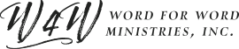 Word 4 Word Ministries, Inc.